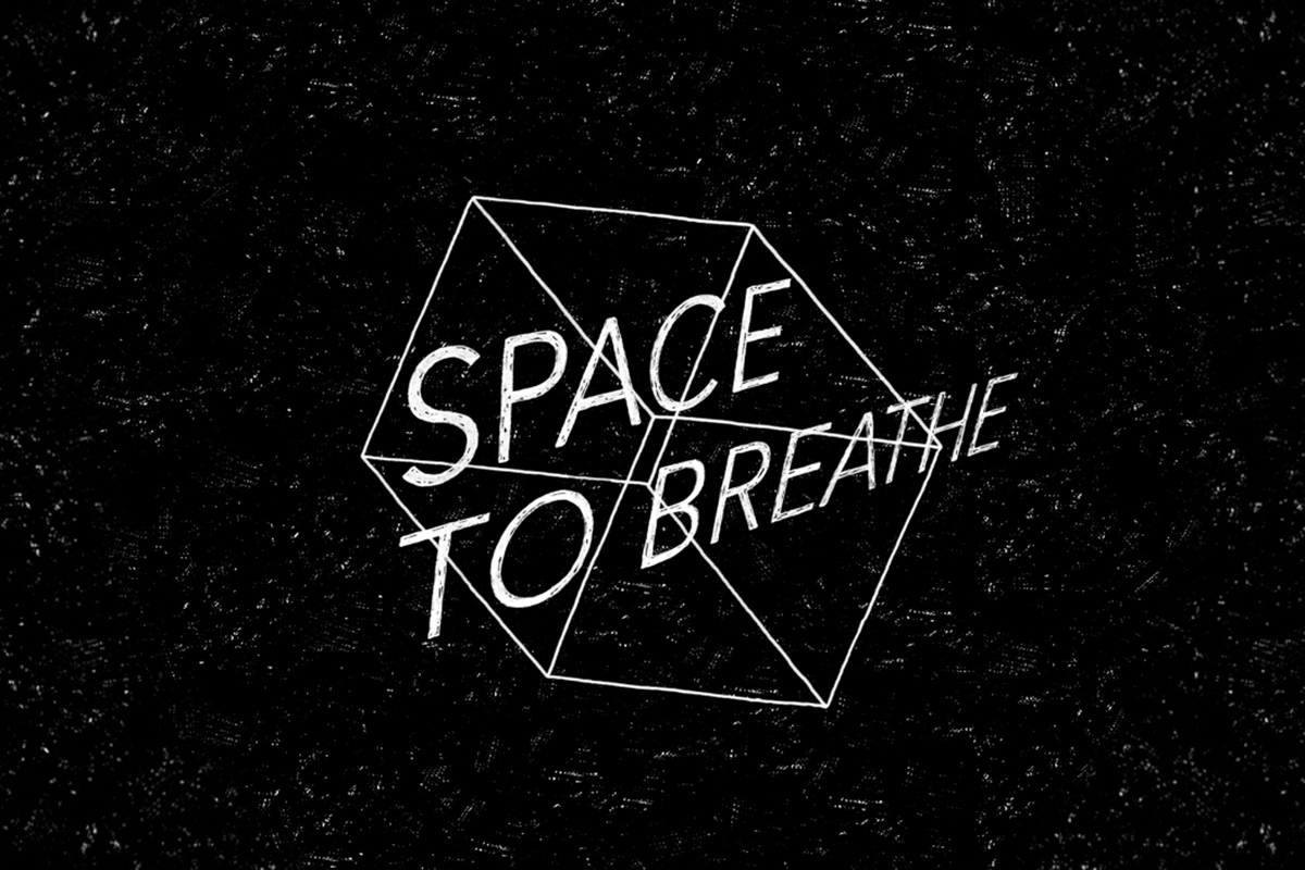 Space to Breathe graphics
